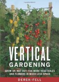 Vertical Gardening Grow Up Not Out