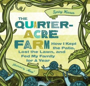 The Quarter Acre Farm